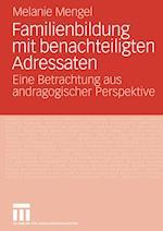 Familienbildung Mit Benachteiligten Adressaten af Melanie Mengel