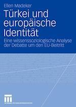 Turkei Und Europaische Identitat af Ellen Madeker