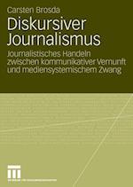 Diskursiver Journalismus af Carsten Brosda
