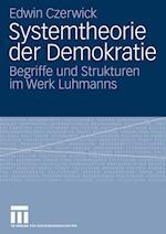 Systemtheorie Der Demokratie af Edwin Czerwick