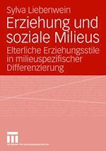 Erziehung Und Soziale Milieus af Sylva Liebenwein