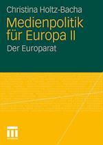 Medienpolitik Fur Europa II af Christina Holtz-Bacha