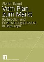 Vom Plan Zum Markt af Florian Eckert