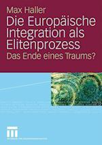 Die Europäische Integration ALS Elitenprozess