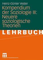 Kompendium Der Soziologie III af Heinz-Gunter Vester