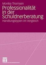 Professionalitat in Der Schuldnerberatung af Monika Thomsen