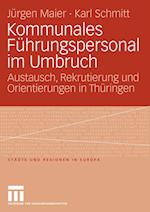 Kommunales Fuhrungspersonal Im Umbruch af Jurgen Maier, J. Rgen Maier, Karl Schmitt
