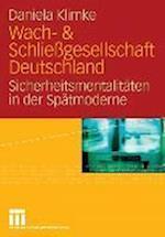 Wach- & Schliessgesellschaft Deutschland af Daniela Klimke