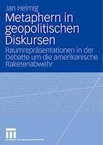 Metaphern in Geopolitischen Diskursen af Jan Helmig