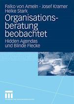 Organisationsberatung Beobachtet af Josef Kramer, Falko Ameln, Heike Stark
