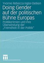 Doing Gender Auf Der Politischen Buhne Europas af Yvonne Rebecca Ingler-Detken