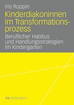 Kinderdiakoninnen Im Transformationsprozess af Iris Ruppin