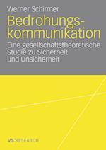 Bedrohungskommunikation af Werner Schirmer