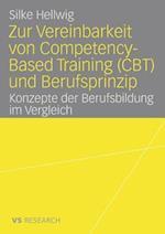 Zur Vereinbarkeit Von Competency-Based Training (CBT) Und Berufsprinzip af Silke Hellwig