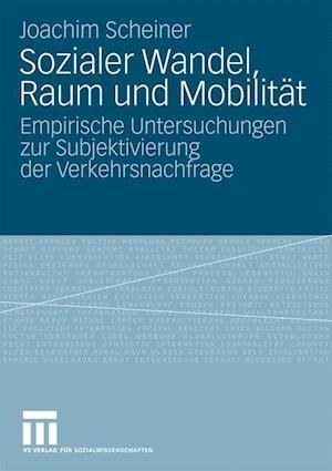 Sozialer Wandel, Raum Und Mobilität