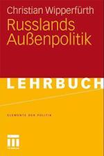 Russlands Außenpolitik af Christian Wipperfurth
