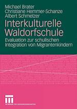 Interkulturelle Waldorfschule af Albert Schmelzer, Michael Brater, Christiane Hemmer-Schanze