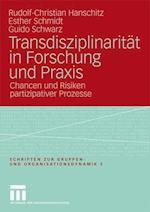 Transdisziplinarität in Forschung Und Praxis