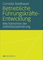Betriebliche Fuhrungskrafte-Entwicklung af Cornelia Stadlbauer