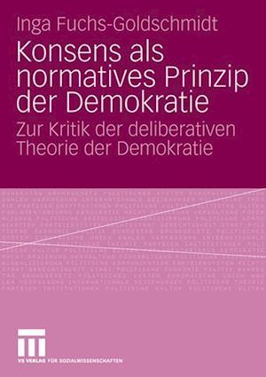 Konsens ALS Normatives Prinzip Der Demokratie