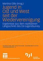 Jugend in Ost Und West Seit Der Wiedervereinigung (Dji Jugendsurvey, nr. 4)
