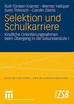 Selektion Und Schulkarriere af Rolf-Torsten Kramer, Werner Helsper, Sven Thiersch