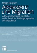 Adoleszenz Und Migration af Marga Gunther, Marga G. Nther