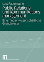 Public Relations Und Kommunikationsmanagement af Lars Rademacher