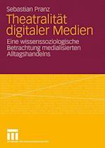 Theatralitat Digitaler Medien af Sebastian Pranz
