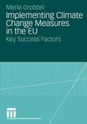 Implementing Climate Change Measures in the EU