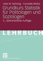 Grundkurs Statistik Fur Politologen Und Soziologen af Uwe W. Gehring, Cornelia Weins