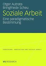 Soziale Arbeit af Bringfriede Scheu, Otger Autrata