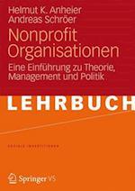 Nonprofit Organisationen af Helmut K. Anheier Professor, Andreas Schroer, Andreas Schr Er