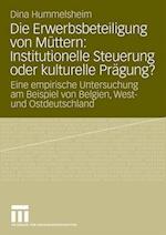 Die Erwerbsbeteiligung Von Muttern af Dina Hummelsheim