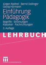 Einfuhrung Padagogik af J. Rgen Raithel, Bernd Dollinger, Georg H. Rmann