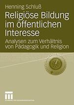 Religiose Bildung Im Offentlichen Interesse af Henning Schlu, Henning Schluss