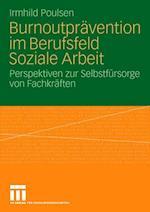 Burnoutpravention Im Berufsfeld Soziale Arbeit af Irmhild Poulsen