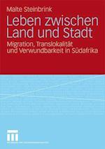 Leben Zwischen Land Und Stadt af Malte Steinbrink