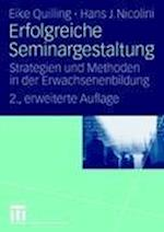 Erfolgreiche Seminargestaltung af Eike Quilling, Hans J. Nicolini