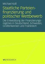 Staatliche Parteienfinanzierung Und Politischer Wettbewerb af Michael Ko, Michael Koss
