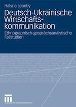 Deutsch-Ukrainische Wirtschaftskommunikation af Halyna Leontiy, Dr Kulturwissenschaftliches Institut E., Halyna Leontiy