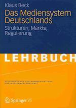 Das Mediensystem Deutschlands af Klaus Beck