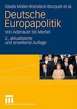 Deutsche Europapolitik af Gisela M. Ller-Brandeck-Bocquet, Corina Schukraft, Nicole Leuchtweis