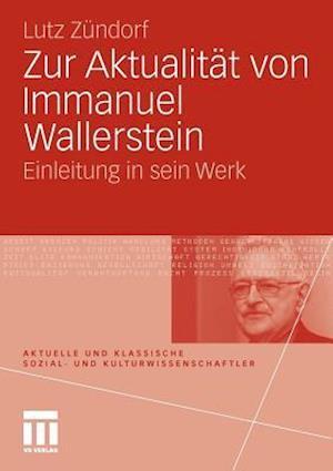 Zur Aktualität Von Immanuel Wallerstein
