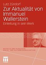 Zur Aktualitat Von Immanuel Wallerstein af Lutz Zundorf, Lutz Z. Ndorf