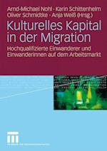 Kulturelles Kapital in Der Migration