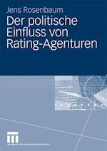 Der Politische Einfluss Von Rating-Agenturen af Jens Rosenbaum