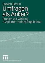 Umfragen ALS Anker? af Steven Schuh
