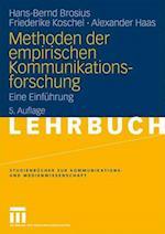 Methoden Der Empirischen Kommunikationsforschung af Friederike Koschel, Hans-Bernd Brosius, Alexander Haas
