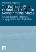 Politics of Water Institutional Reform in Neo-Patrimonial States af Jenniver Sehring